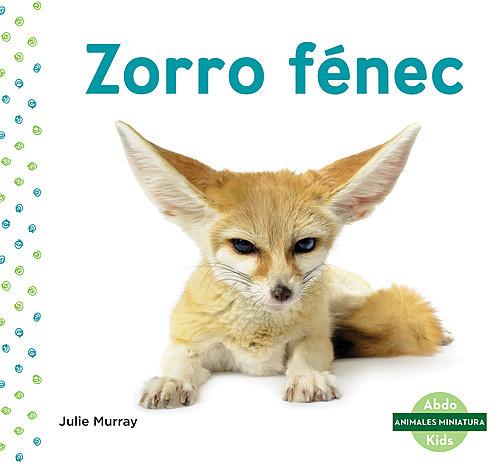 Cover: Zorro fénec (Fennec Fox)