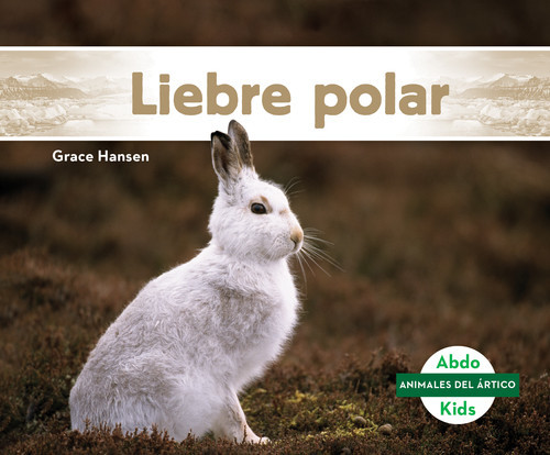 Cover: Liebre polar (Arctic Hare)