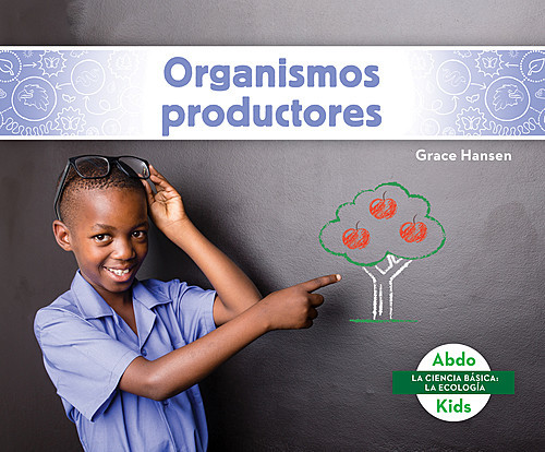 Cover: Organismos productores (Producers)