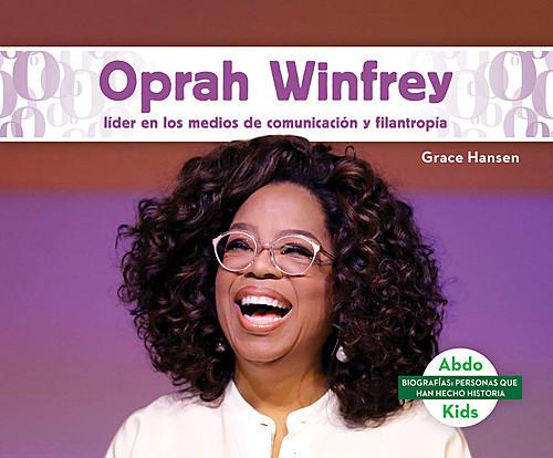 Cover: Oprah Winfrey: Líder en los medios de comunicación y filantropía (Oprah Winfrey: Leader in Media & Philanthropy)