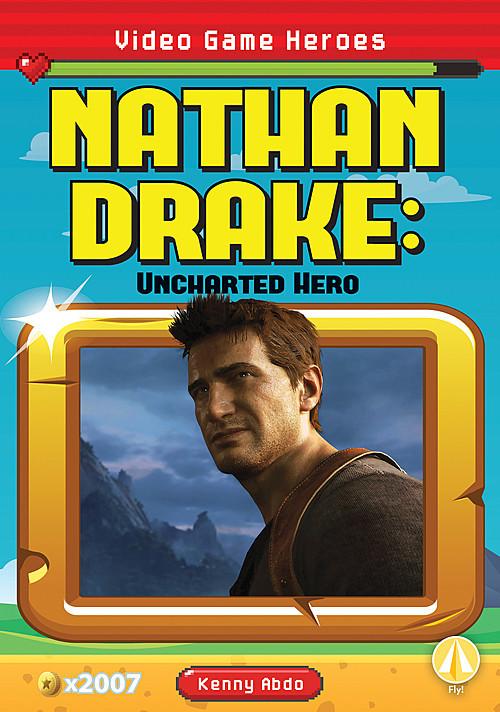 Cover: Nathan Drake: Uncharted Hero