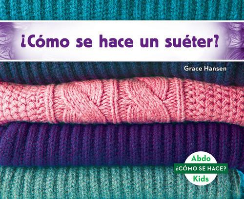 Cover: ¿Cómo se hace un suéter?