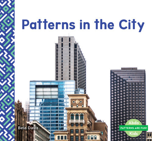 Cover: Patterns in the City