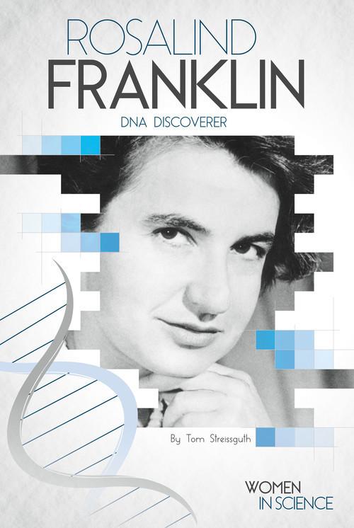 Cover: Rosalind Franklin: DNA Discoverer