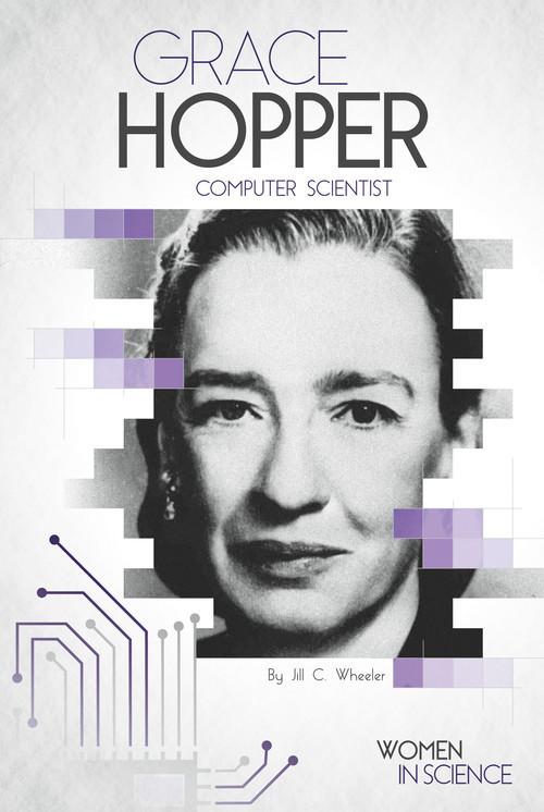 Cover: Grace Hopper: Computer Scientist