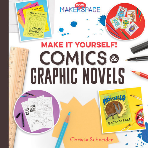 Cover: Make It Yourself! Comics & Graphic Novels