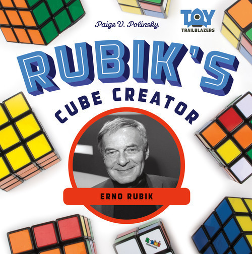Cover: Rubik's Cube Creator: Erno Rubik