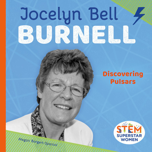Cover: Jocelyn Bell Burnell: Discovering Pulsars