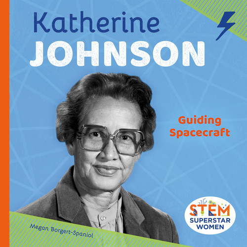 Cover: Katherine Johnson: Guiding Spacecraft