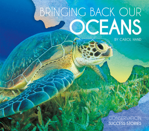 Cover: Bringing Back Our Oceans