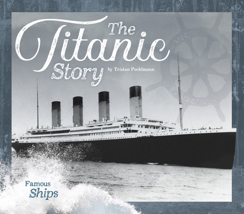 Cover: The Titanic Story
