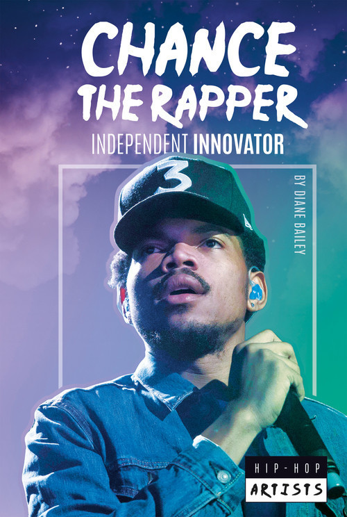 Cover: Chance the Rapper: Independent Innovator