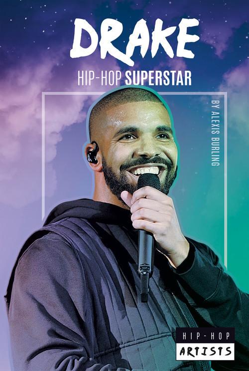 Cover: Drake: Hip-Hop Superstar