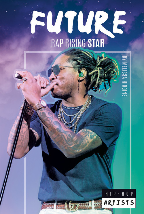 Cover: Future: Rap Rising Star
