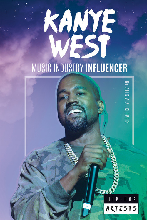 Cover: Kanye West: Music Industry Influencer