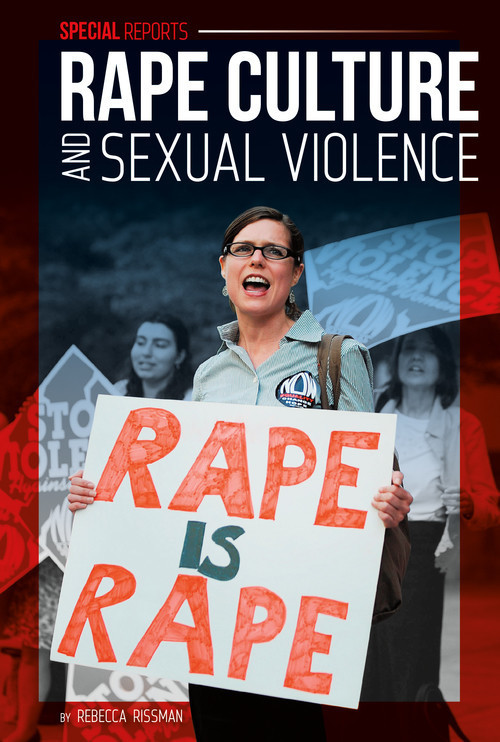 Cover: Rape Culture and Sexual Violence