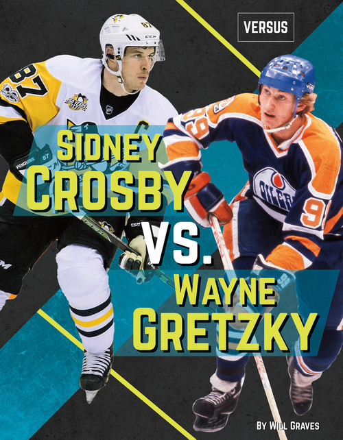 Cover: Sidney Crosby vs. Wayne Gretzky
