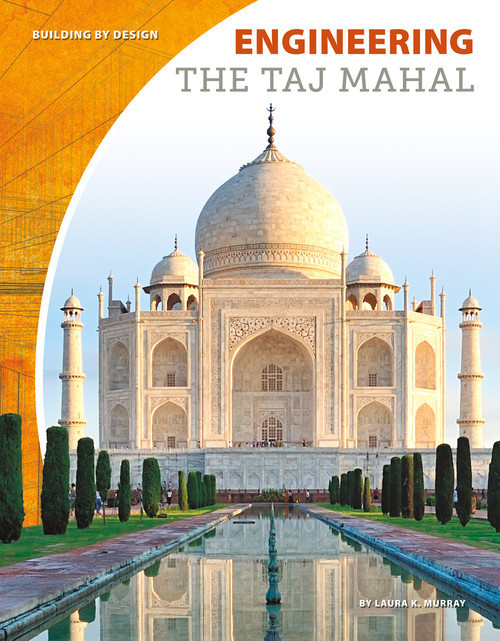 Cover: Engineering the Taj Mahal