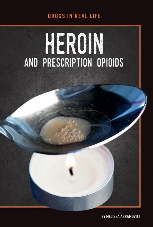 Cover: Heroin and Prescription Opioids