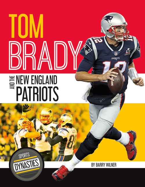 Cover: Tom Brady and the New England Patriots