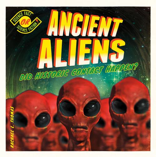 Cover: Ancient Aliens: Did Historic Contact Happen?