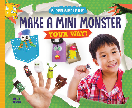 Cover: Make a Mini Monster Your Way!