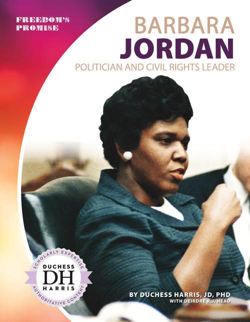 Cover: Barbara Jordan: Politician and Civil Rights Leader