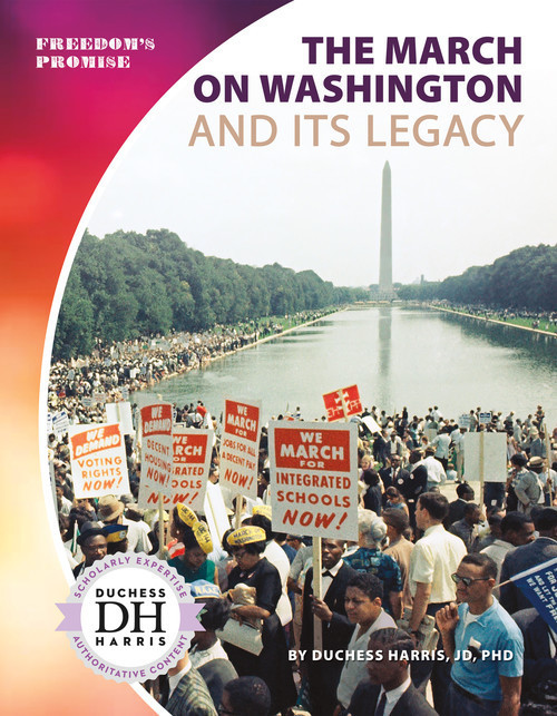 Cover: The March on Washington and Its Legacy