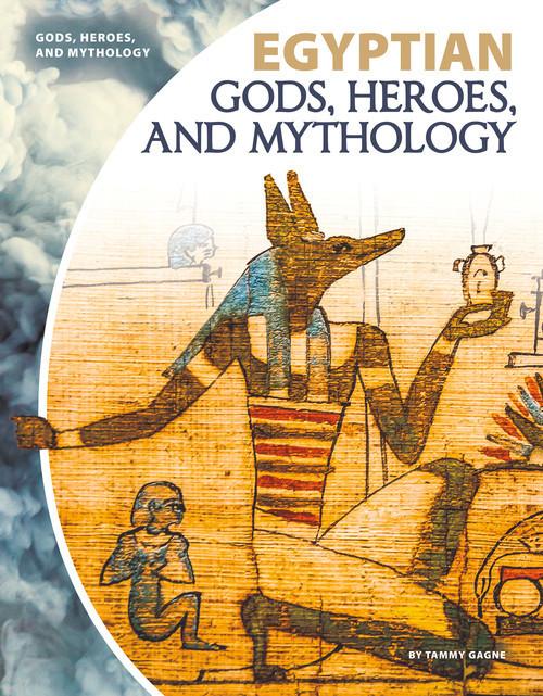 Cover: Egyptian Gods, Heroes, and Mythology