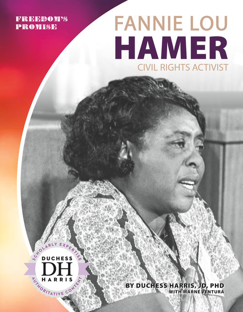 Cover: Fannie Lou Hamer: Civil Rights Activist