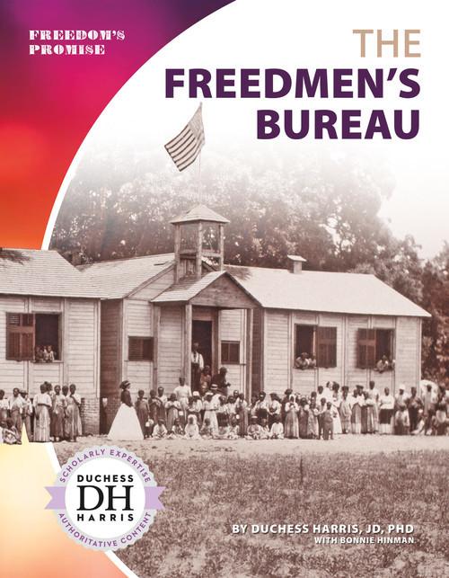 Cover: The Freedmen's Bureau