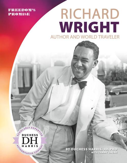 Cover: Richard Wright: Author and World Traveler