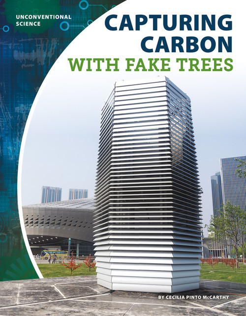 Cover: Capturing Carbon with Fake Trees