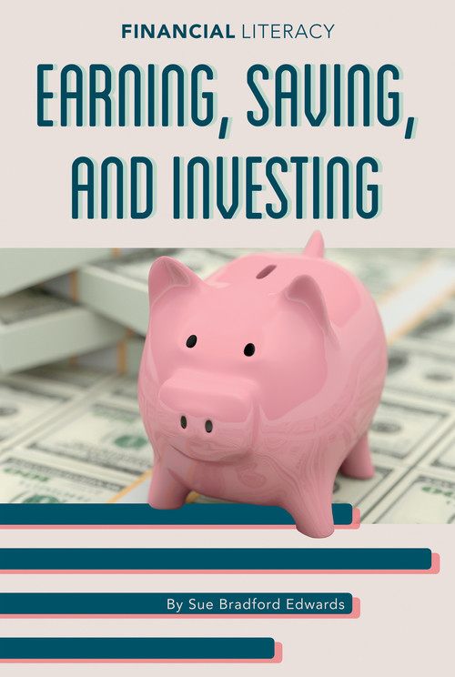 Cover: Earning, Saving, and Investing