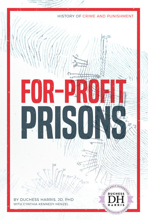 Cover: For-Profit Prisons