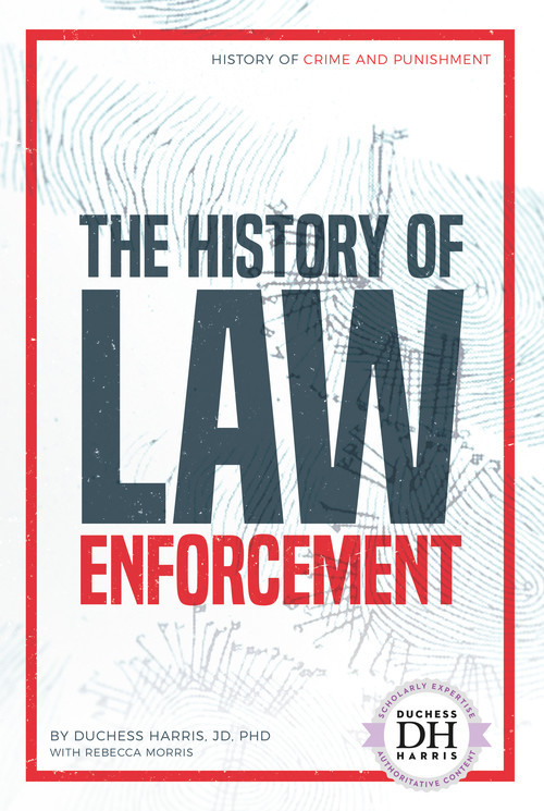 Cover: The History of Law Enforcement