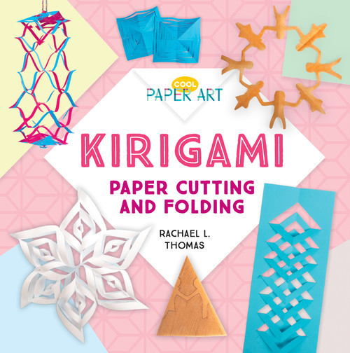 Cover: Kirigami: Paper Cutting and Folding