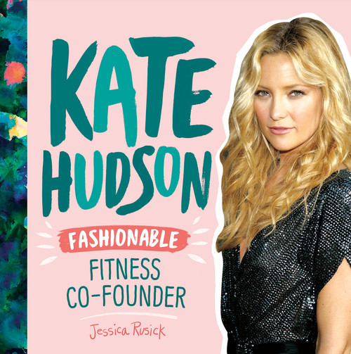 Cover: Kate Hudson: Fashionable Fitness Co-Founder