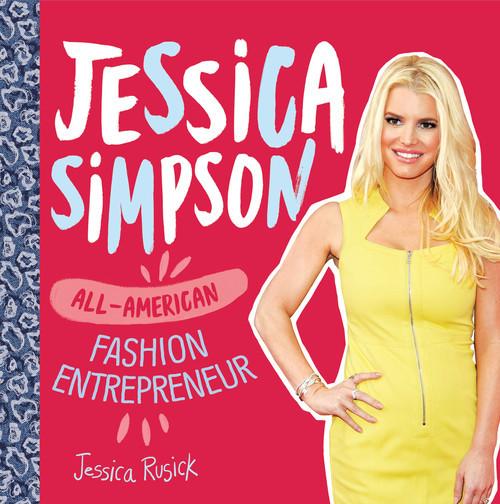 Cover: Jessica Simpson: All-American Fashion Entrepreneur