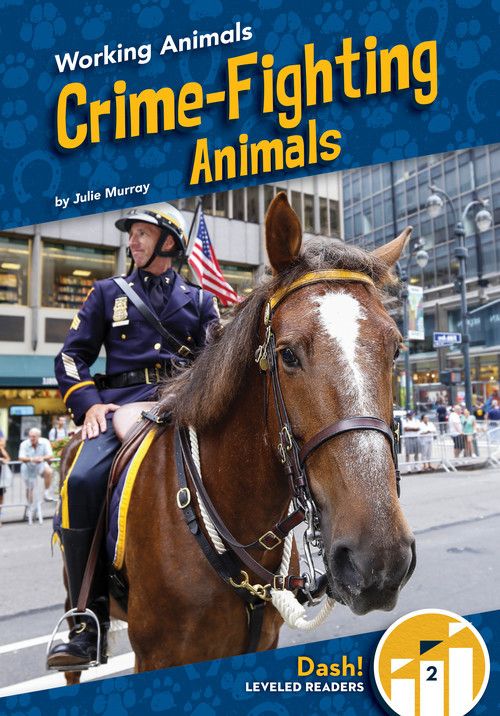 Cover: Crime-Fighting Animals