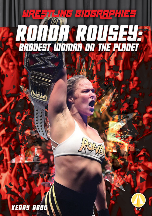 Cover: Ronda Rousey: Baddest Woman on the Planet