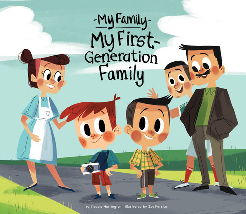 Cover: My First-Generation Family