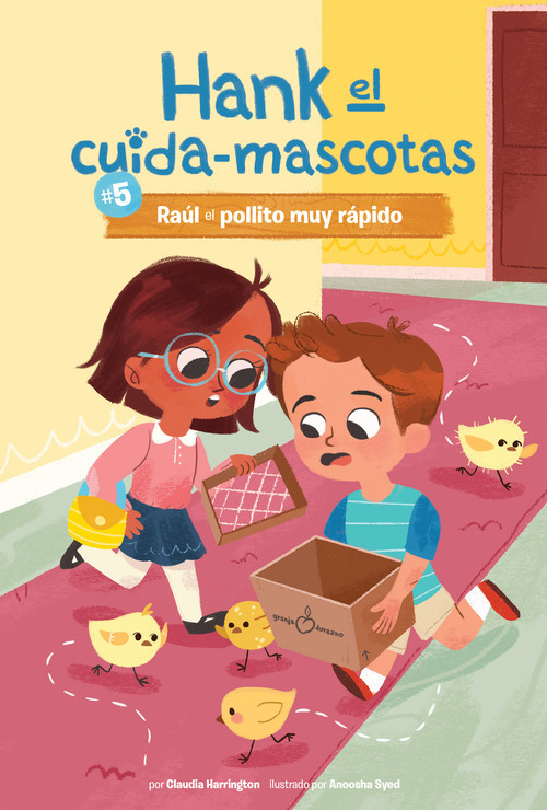 Cover: #5 Raúl el pollito muy rápido (Book 5: Ralph the Very Quick Chick)