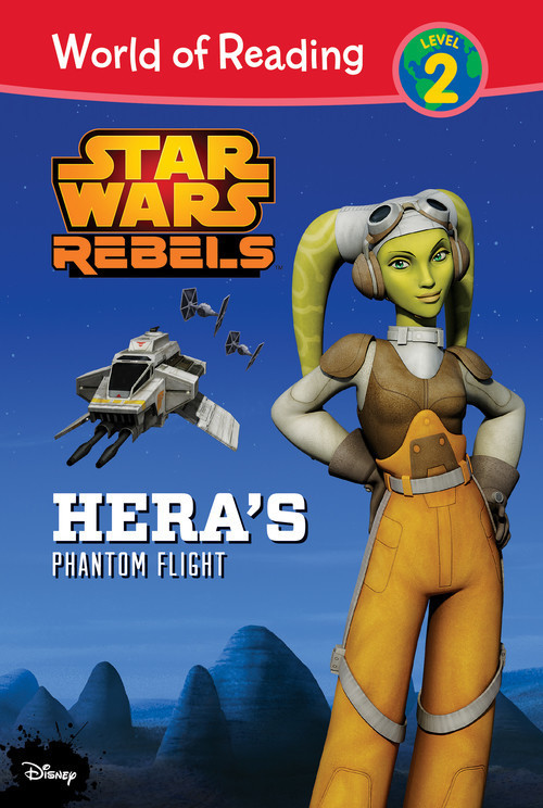 Cover: Star Wars Rebels: Hera's Phantom Flight