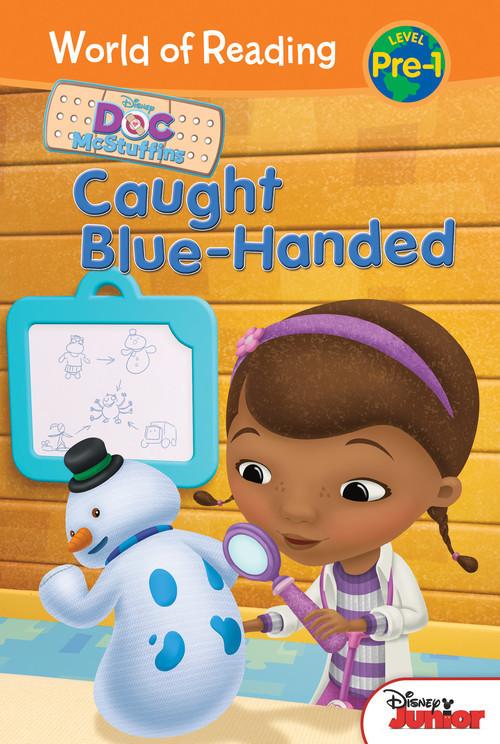 Cover: Doc McStuffins: Caught Blue-Handed