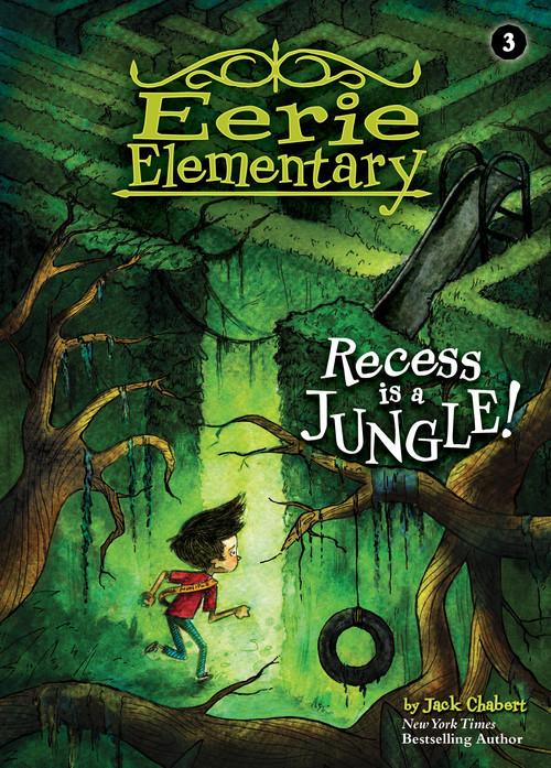 Cover: Recess Is a Jungle!: #3