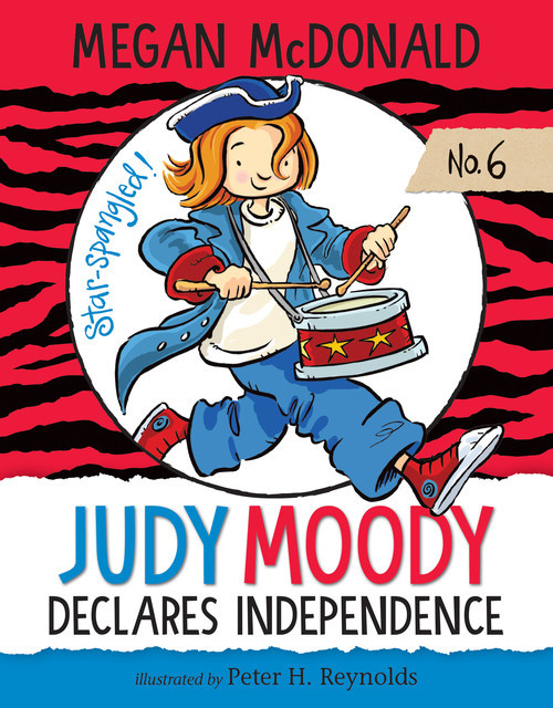 Cover: Judy Moody Declares Independence: #6