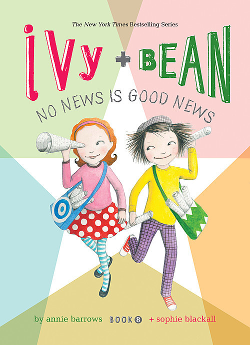 Cover: Ivy and Bean: No News Is Good News: #8