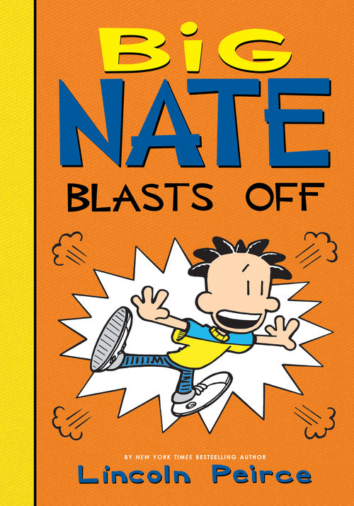 Cover: Big Nate Blasts Off