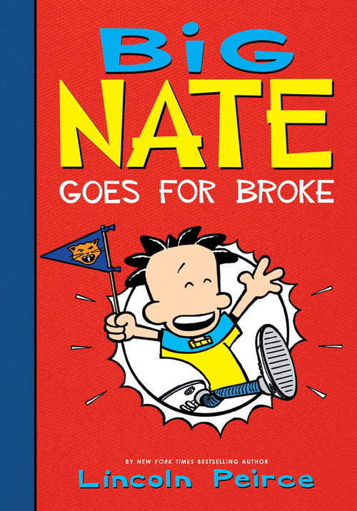Cover: Big Nate Goes for Broke